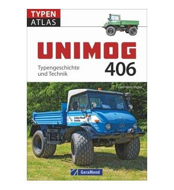 Typenatlas Unimog  406 von Carl-Heinz Vogler