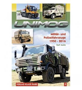 Unimog Militär und Polizeifahrzeuge. Band 2