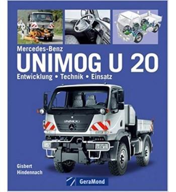 Der Unimog U20: Entwicklung - Technik - Einsatz