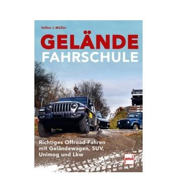 Richtiges Offroad-Fahren mit Geländewagen, SUV, Unimog und Lkw
