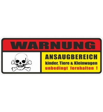 Aufkeber: Warnung Ansaugbereich